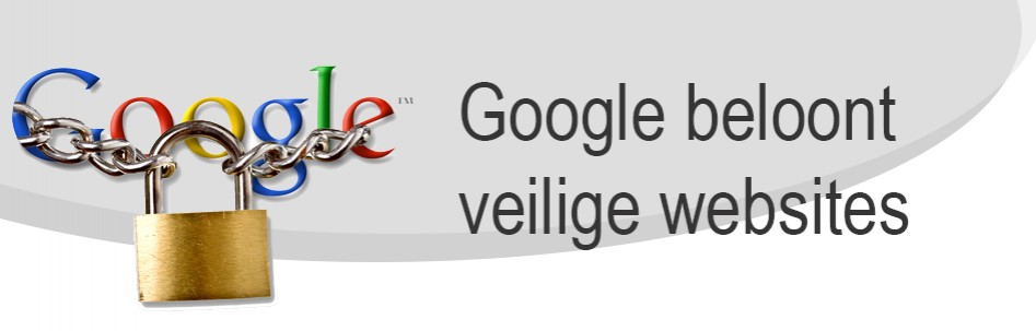 Google beloont veilige websites